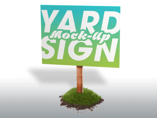 PSD Yard Sign Mock Up - 24x18 inch